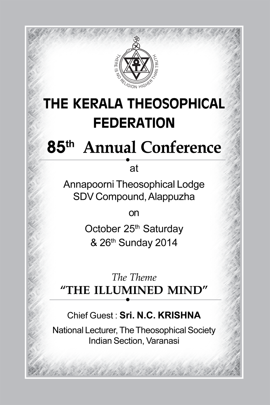 THE KERALA THEOSOPHICAL FEDERATION 85TH ANNUAL CONFERENCE